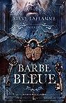 Les contes interdits : Barbe bleue par Laflamme