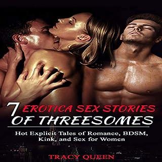 7 Erotica Sex Stories of Threesomes     Hot Explicit Tales of Romance, BDSM, Kink, and Sex for Women              De :                                                                                                                                 Tracy Queen                               Lu par :                                                                                                                                 Kat Black                      Durée : 3 h et 41 min     Pas de notations     Global 0,0