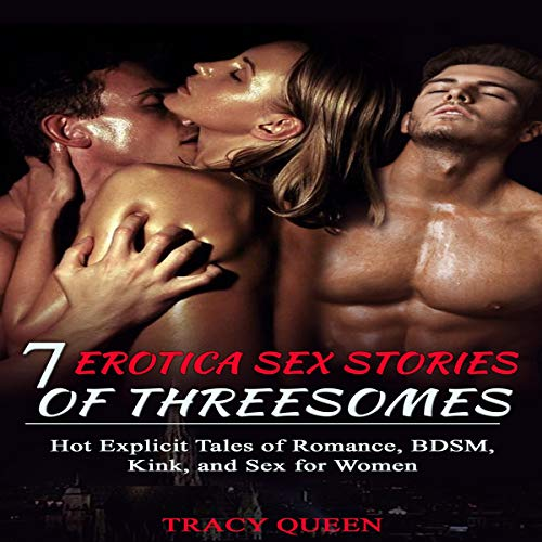 7 Erotica Sex Stories of Threesomes audiobook cover art
