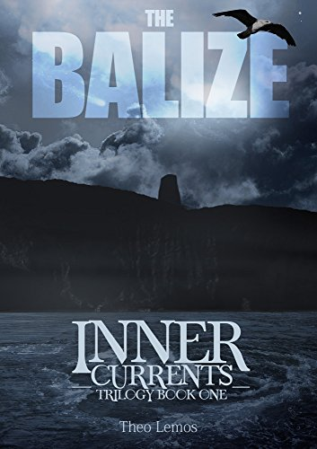 The Balize (Inner Currents Trilogy Book 1) (English Edition)