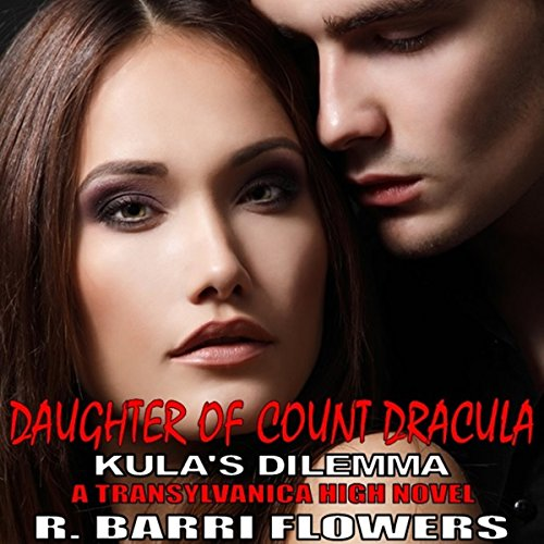 Daughter of Count Dracula: Kula's Dilemma audiobook cover art