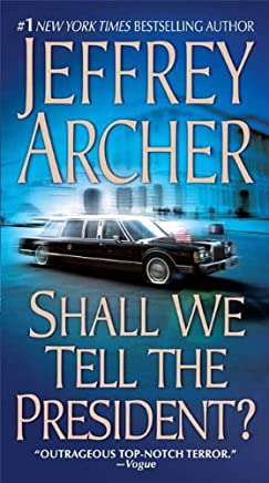 Shall We Tell the President? (Kane and Abel Book 3) (English Edition)