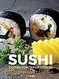 Sushi y otras recetas orientales