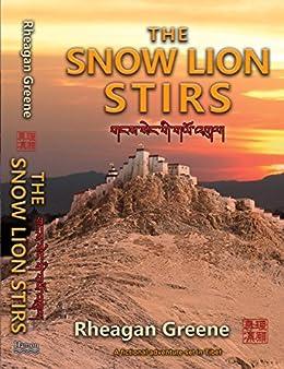 [Rheagan Greene]のThe Snow Lion Stirs (English Edition)