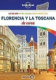 Florencia y la Toscana De cerca 4: 1 (Guías De cerca Lonely Planet)