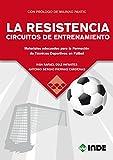 LA RESISTENCIA CIRCUITOS DE ENTRENAMIENTO: Materiales adecuados para la...