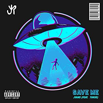 Save Me (feat. 7ukus)
