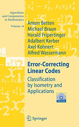 Error-Correcting Linear Codes: Classification by Isometry and Applications (Algorithms and Computation in Mathematics Book 18) (English Edition)