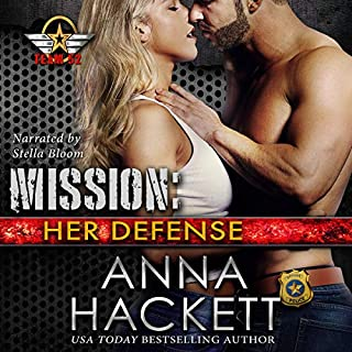 Mission: Her Defense     Team 52, Book 4              Written by:                                                                                                                                 Anna Hackett                               Narrated by:                                                                                                                                 Stella Bloom                      Length: 5 hrs and 37 mins     1 rating     Overall 5.0