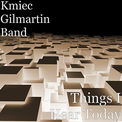 Kmiec Gilmartin Band