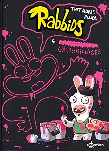 Rabbids: Band 4. Kritzeleien