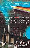 Magnets and miracles. Solitudine e nostalgia nei testi dei...