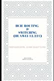 HCIE ROUTING & SWITCHING (HUAWEI-12.221) PROFESSIONAL EXAM QUESTIONS