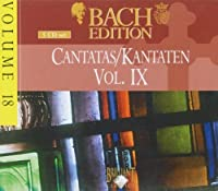 Bach Edition 18 / Cantatas 9 by J.S. Bach (1900-01-01)