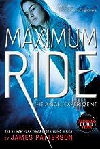 By James PattersonThe Angel Experiment: A Maximum Ride Novel (Book 1)[Paperback] April 1, 2007