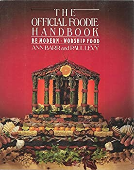 Paperback The Official Foodie Handbook Book