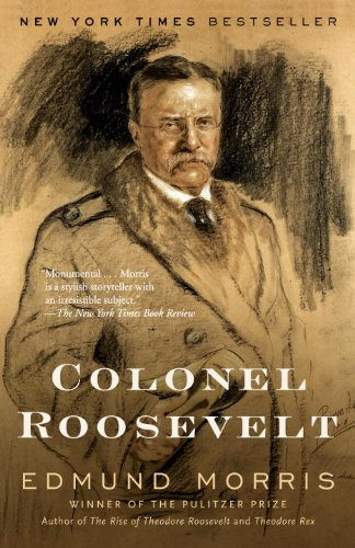 Colonel Roosevelt (Theodore Roosevelt Series Book 3) (English Edition)