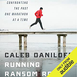 Running Ransom Road     Confronting the Past, One Marathon at a Time              By:                                                                                                                                 Caleb Daniloff                               Narrated by:                                                                                                                                 Caleb Daniloff                      Length: 6 hrs and 32 mins     5 ratings     Overall 4.4