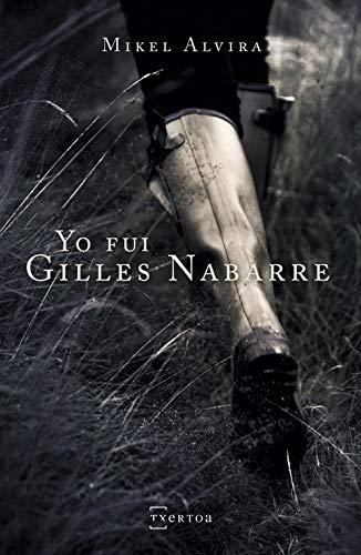 Yo fui Gilles Nabarre: 15 (Narrativa)