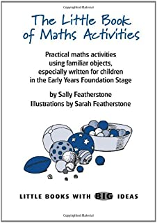 The Little Book of Maths Activities: Little Books with Big Ideas