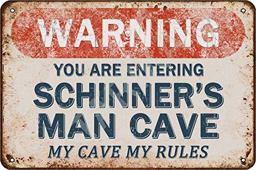 Tarika Warning You Are Entering Schinner's Man Cave My Cave My Rules Eisen Poster Vintage Gemälde Zinn Zeichen für Straße Garage Home Cafe Bar Mann Höhle Farm Wanddekoration Handwerk