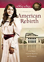 American Rebirth 1865-1893: 4 Stories in 1 (Sisters in Time)