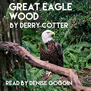 Great Eagle Wood: An American Story cover art