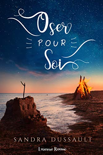 Oser pour soi (French Edition)