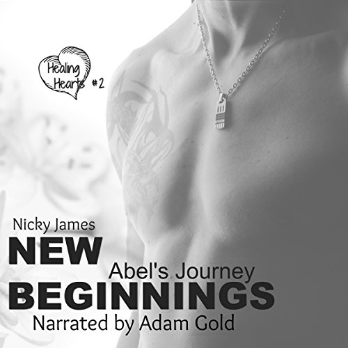 New Beginnings: Abel's Journey audiobook cover art