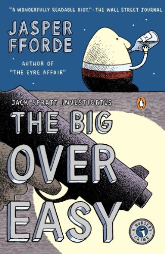 The Big Over Easy: A Nursery Crime (A Nursery Crime Novel Book 1)