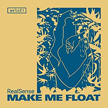 Make Me Float