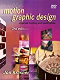 Motion Graphic Design: Applied History and Aesthetics (English Edition)