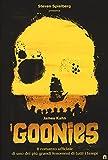I Goonies...