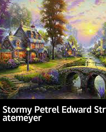 Illustrated Stormy Petrel Edward Stratemeyer: Select fiction books recommended (English Edition)