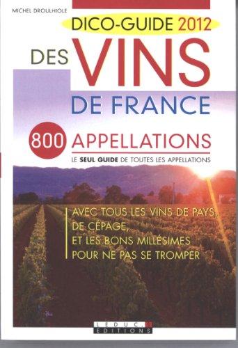 Dico-guide 2012 des vins de France