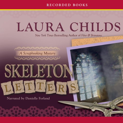 Skeleton Letters     A Scrapbooking Mystery, Book 9              By:                                                                                                                                 Laura Childs                               Narrated by:                                                                                                                                 Danielle Ferland                      Length: 9 hrs and 36 mins     Not rated yet     Overall 0.0