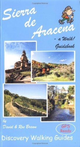 Sierra de Aracena - a Walk! Guidebook [Idioma Inglés]