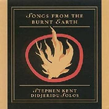Songs From The Burnt Earth