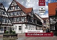 Stadtbummel durch Kirchheim unter Teck (Wandkalender 2022 DIN A4 quer): Ein Bummel durch die historische Fachwerkstadt mit PLANER-Funktion (Geburtstagskalender, 14 Seiten )