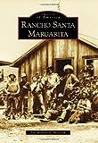 Rancho Santa Margarita (Images of America)