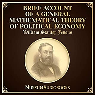 Brief Account of a General Mathematical Theory of Political Economy audiobook cover art