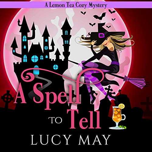 A Spell to Tell audiobook cover art