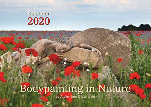 Bodypainting in Nature - Kalender 2020: by Atelier Jörg Düsterwald