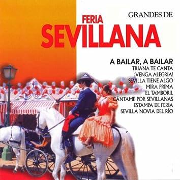 Grandes de Feria Sevillana