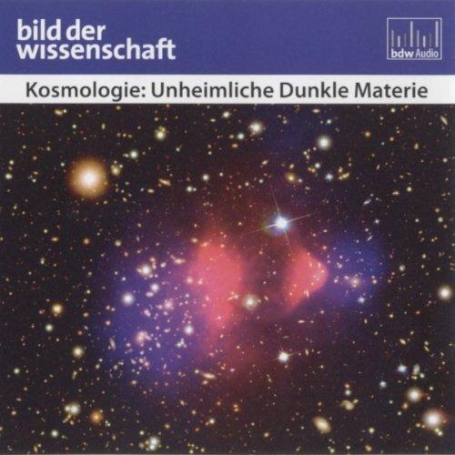 Kosmologie: Unheimliche Dunkle Materie Titelbild
