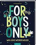 For Boys only: Was Jungs wissen wollen - Lydia Hauenschild