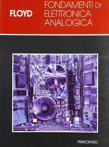 Fondamenti di elettronica analogica. Per le Scuole superiori