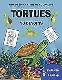 Mon premier livre de coloriage tortues 50 dessins enfants 3 ans +: Dessins haute qualité sur les tortues pour enfants à partir de 3 ans cadeau idéal