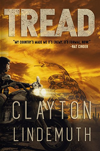Tread: Rebel Noir by [Clayton Lindemuth]