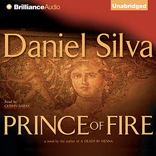 Prince Of Fire By Daniel Silva Audiobook Audible Com